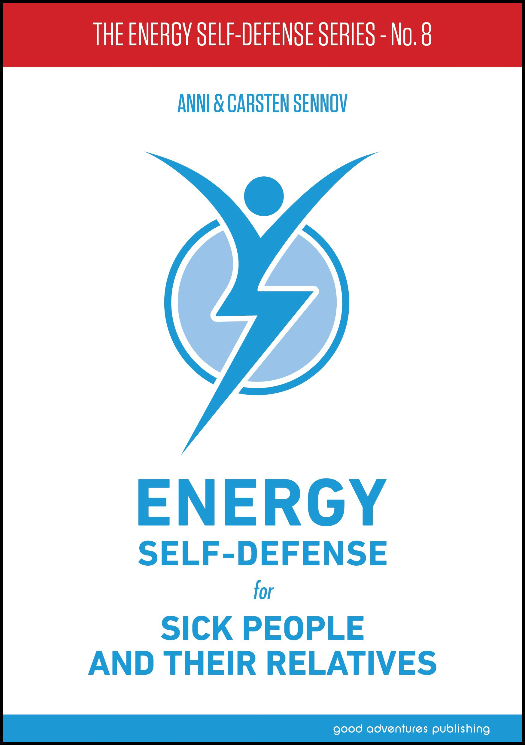 Energy Self-Defense for Sick People and Their Relatives